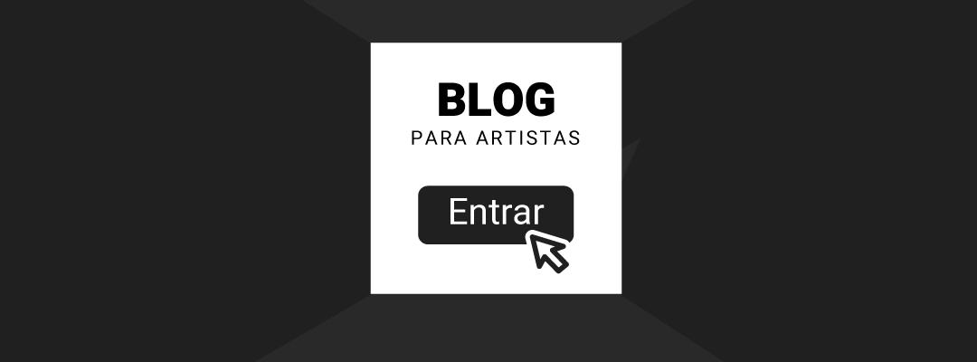 Banner Blog Para Artistas - clique para acessar